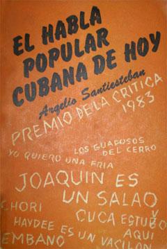 El Habla popular cubana de hoy.