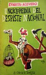Enciclopedia del despiste nacional. Evaristo Acevedo.
