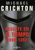 Rescate en el tiempo, Michael Crichton