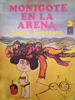 Monigote en la arena. Laura Devetach. Ed. Premio Casa de las Américas.